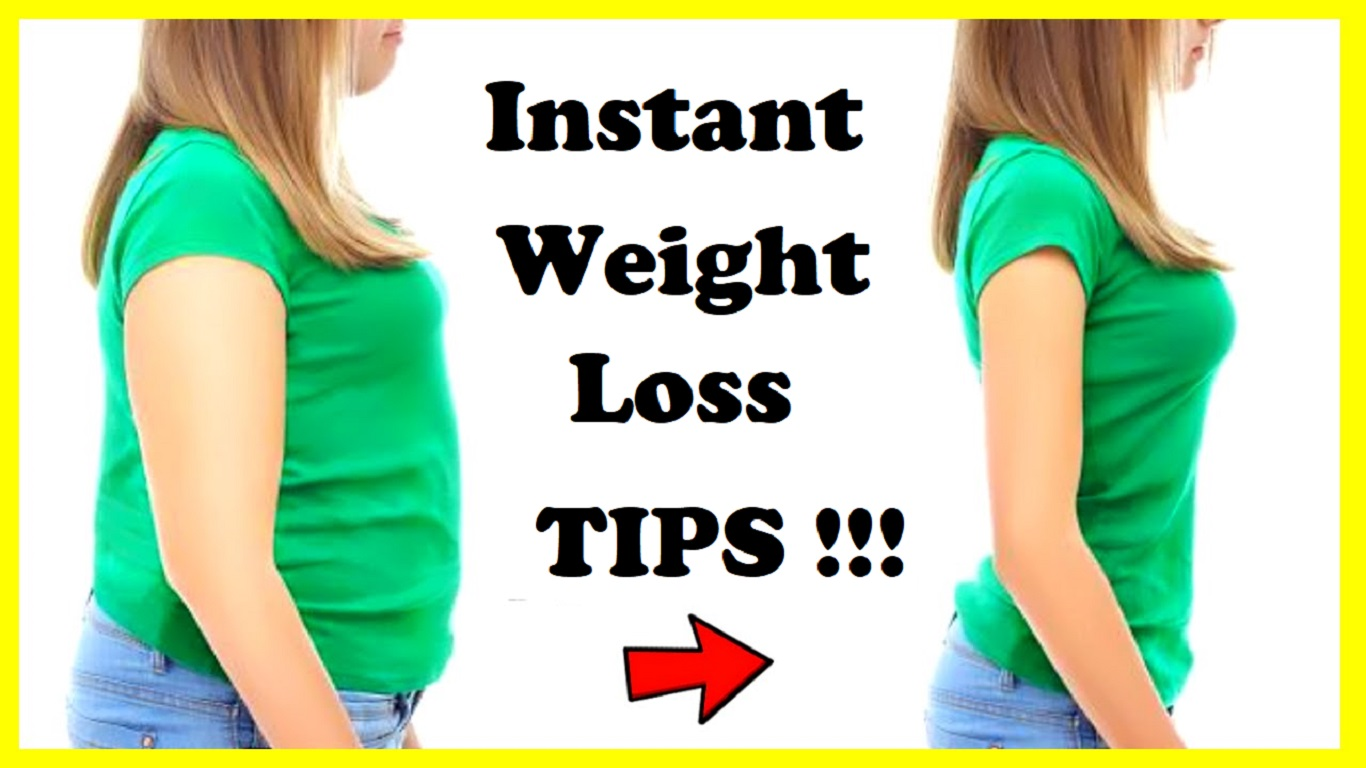 Instant Weight Loss Tips