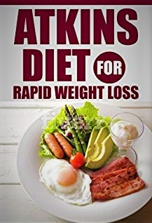 Atkins Diet for Rapid Weight Loss